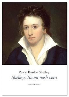 Shelleys Traum nach vorn