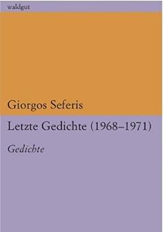 Letzte Gedichte (1969-71)