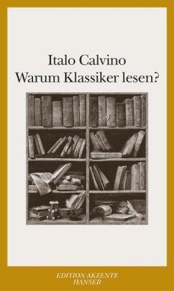 Warum Klassiker lesen