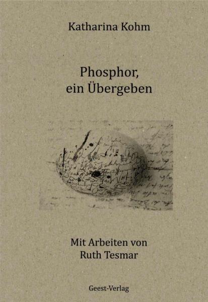 Phosphor, ein Übergeben