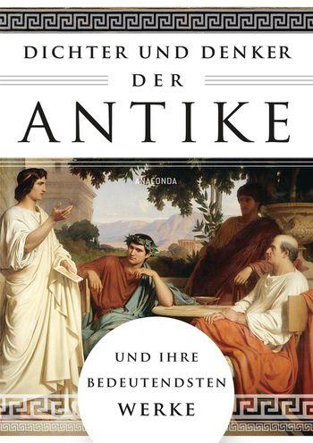 Dichter und Denker der Antike